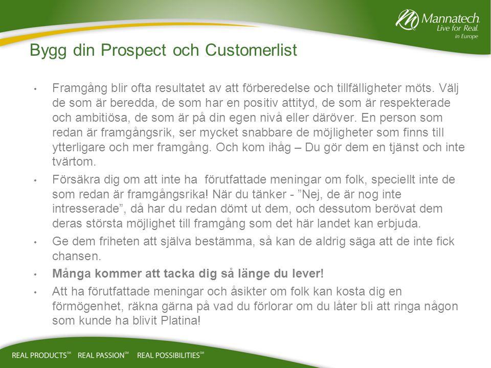 Bygg din Prospect och Customerlist Framgång blir ofta resultatet av att förberedelse och tillfälligheter möts.