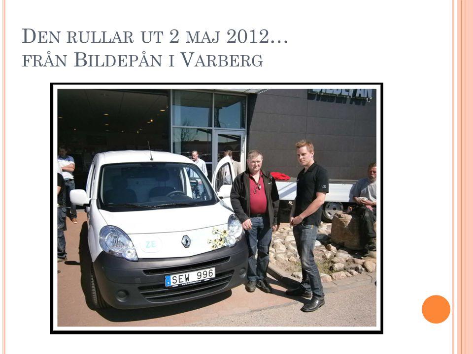D EN RULLAR UT 2 MAJ 2012… FRÅN B ILDEPÅN I V ARBERG