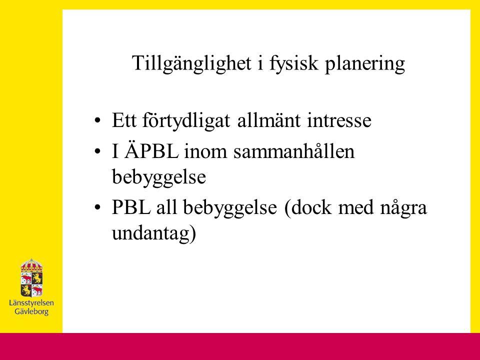 Ett förtydligat allmänt intresse I ÄPBL inom sammanhållen bebyggelse PBL all bebyggelse (dock med några undantag)