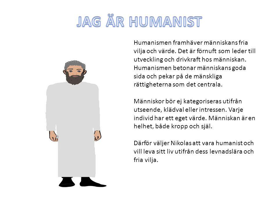 Humanismen framhäver människans fria vilja och värde. Det är förnuft som leder till utveckling och drivkraft hos människan. Humanismen betonar människ