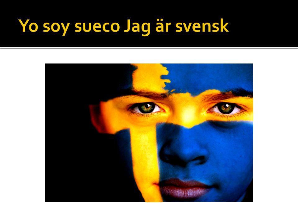  Si, soy sueco  No, no soy sueco