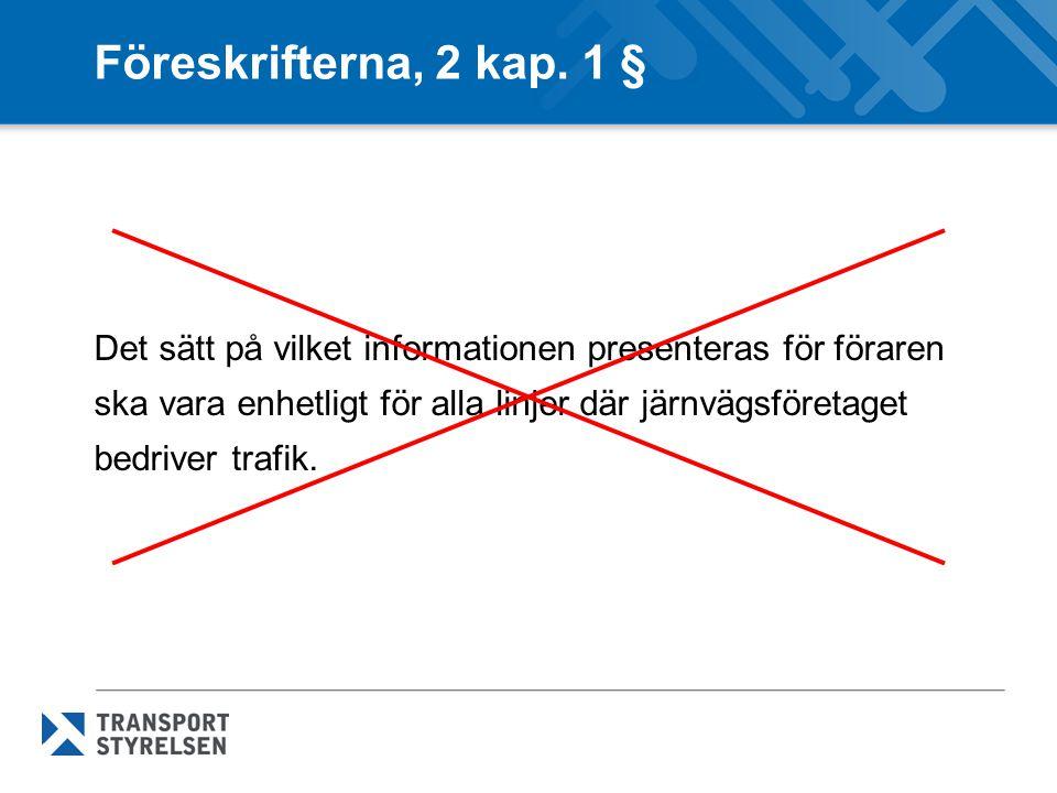 Föreskrifterna, 3 kap.