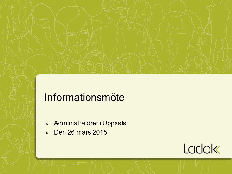 Informationsmöte »Administratörer i Uppsala »Den 26 mars 2015