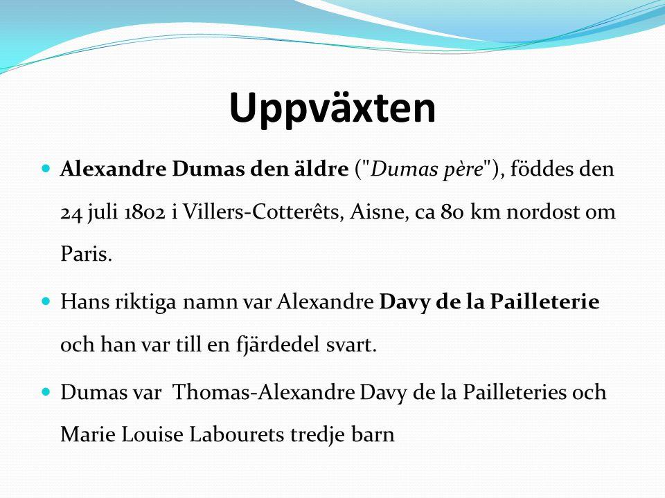 Uppväxten Alexandre Dumas den äldre (