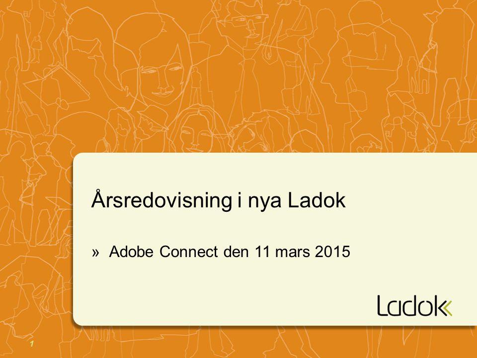 1 Årsredovisning i nya Ladok »Adobe Connect den 11 mars 2015