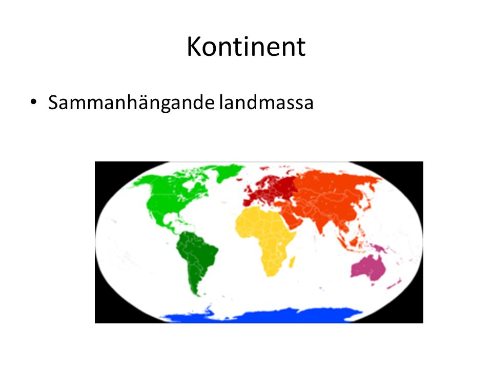 Kontinent Sammanhängande landmassa