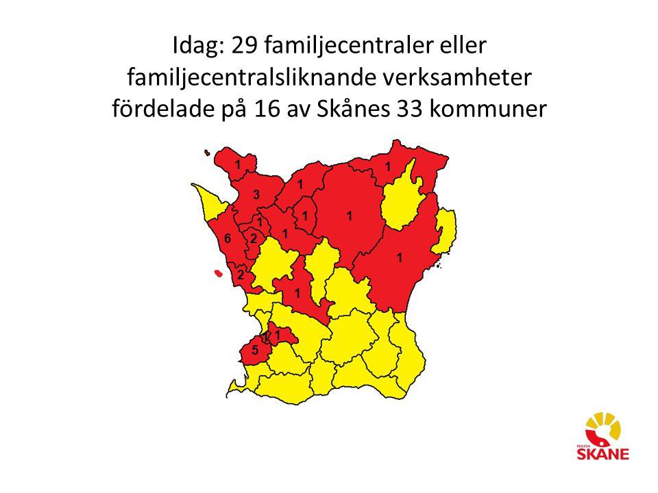 1 1 11 1 1 1 1 1 1 1 2 2 3 6 5 Idag: 29 familjecentraler eller familjecentralsliknande verksamheter fördelade på 16 av Skånes 33 kommuner