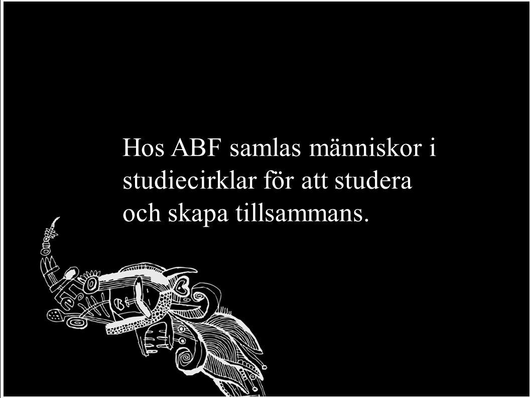 Hos ABF samlas människor i studiecirklar för att studera och skapa tillsammans.