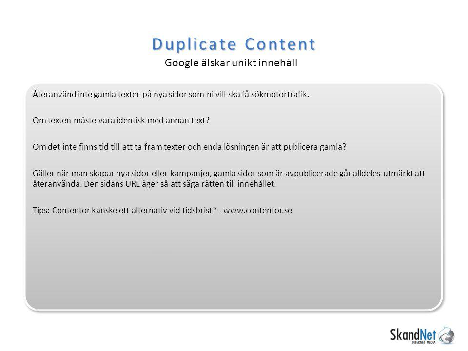 Duplicate Content Google älskar unikt innehåll