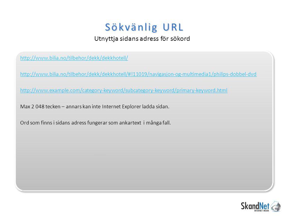 Sökvänlig URL Utnyttja sidans adress för sökord