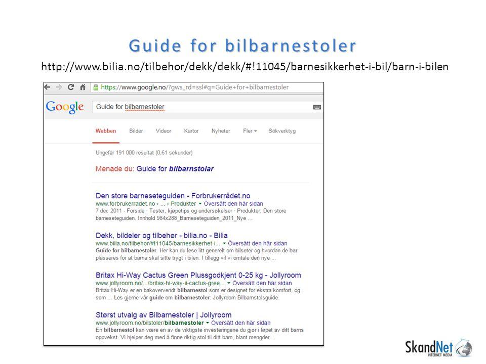 Guide for bilbarnestoler http://www.bilia.no/tilbehor/dekk/dekk/#!11045/barnesikkerhet-i-bil/barn-i-bilen
