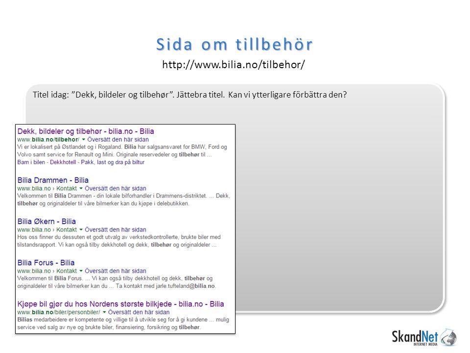 Sida om tillbehör http://www.bilia.no/tilbehor/