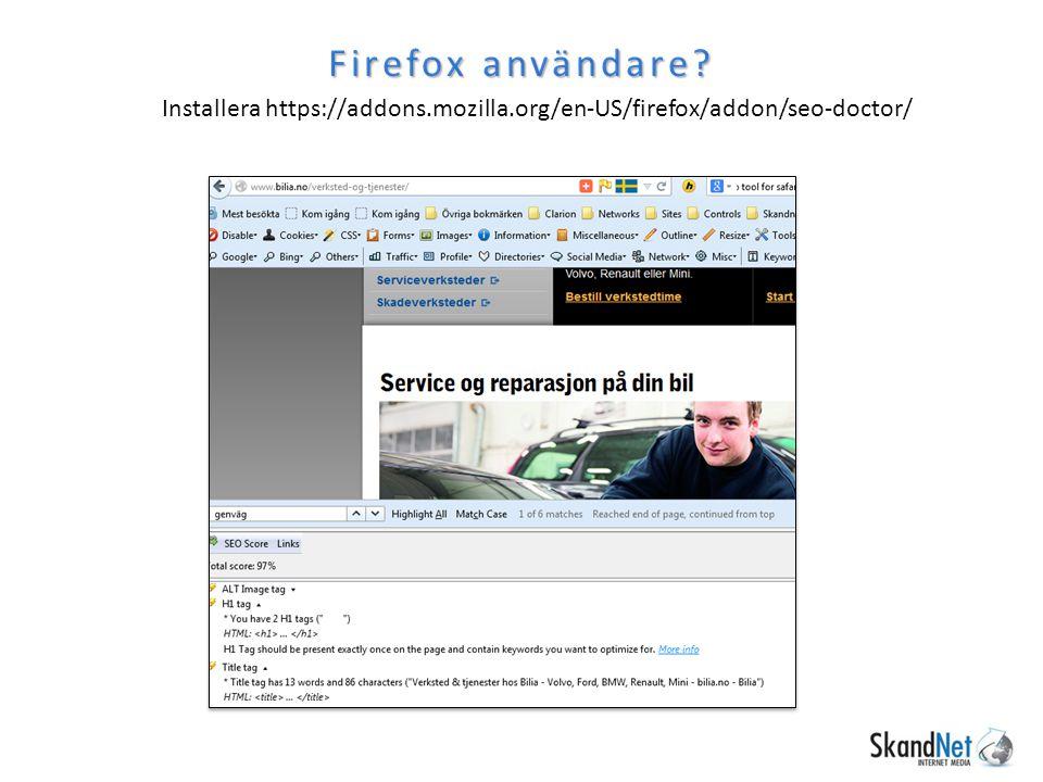 Firefox användare Installera https://addons.mozilla.org/en-US/firefox/addon/seo-doctor/
