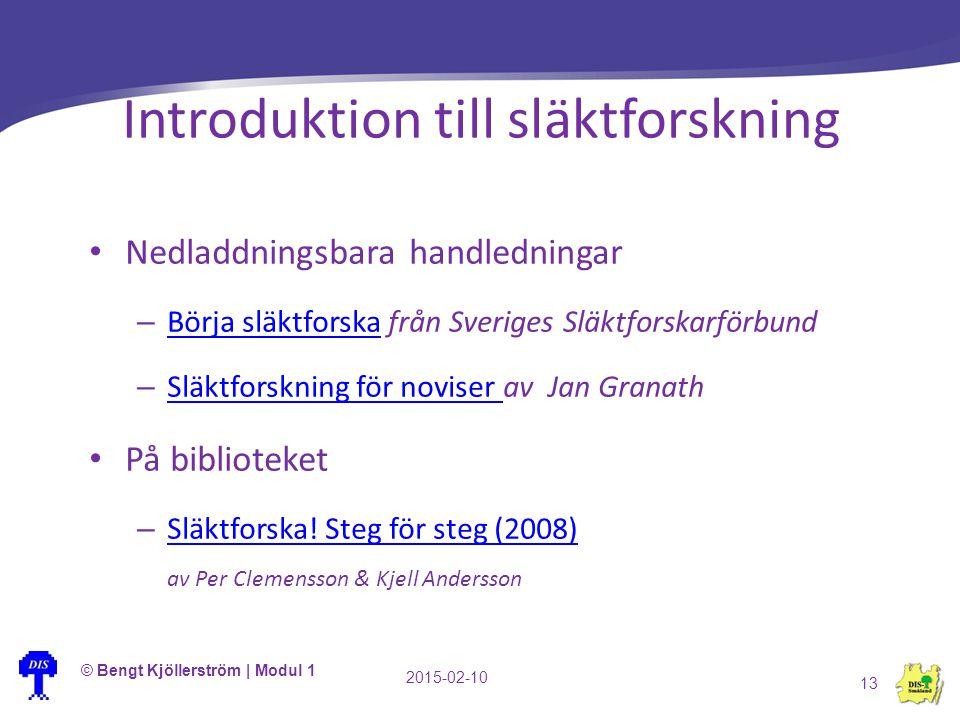 Introduktion till släktforskning Nedladdningsbara handledningar – Börja släktforska från Sveriges Släktforskarförbund Börja släktforska – Släktforskni