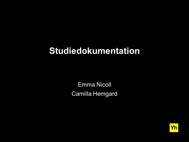 myh.se Studiedokumentation Emma Nicoll Camilla Hemgard