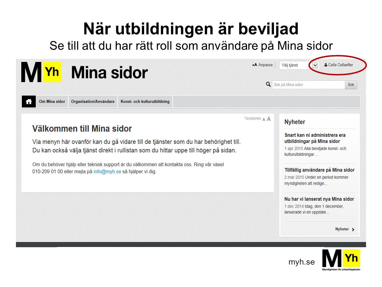 myh.se Omgångsnivå Viktiga datum Studerande Ställ in omgång Ändra starttidpunkt Startsignal Slutsignal Utbildningsplan