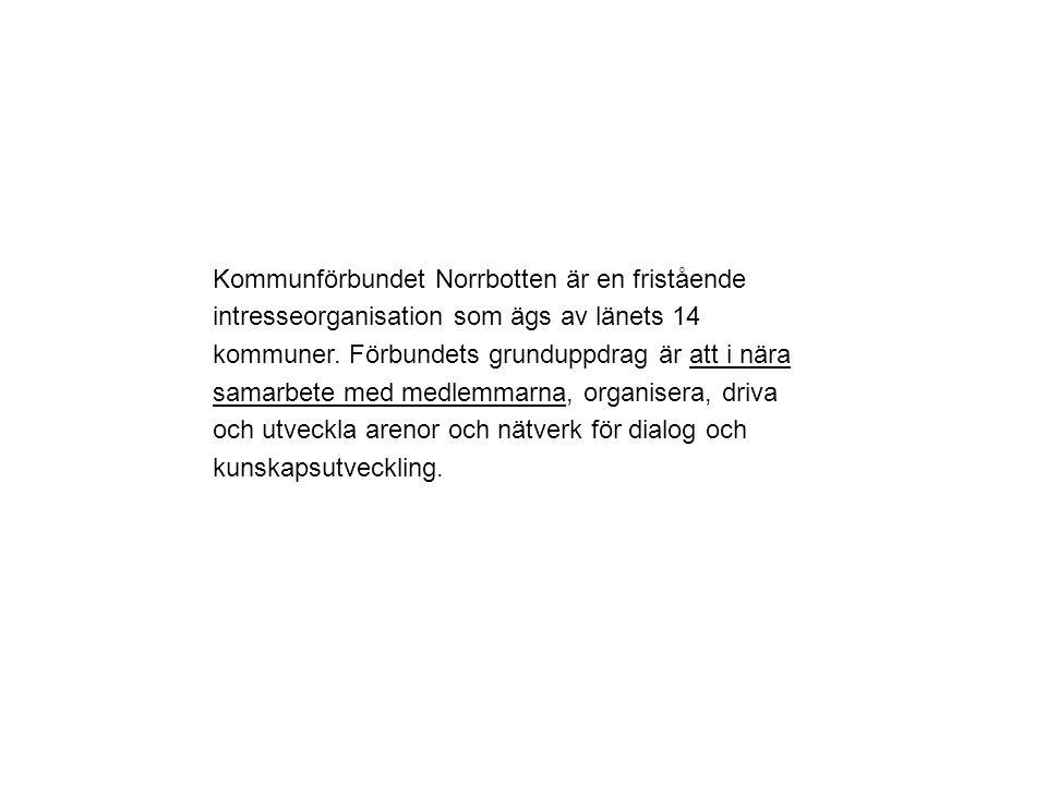 Kommunförbundet Norrbotten är en fristående intresseorganisation som ägs av länets 14 kommuner.