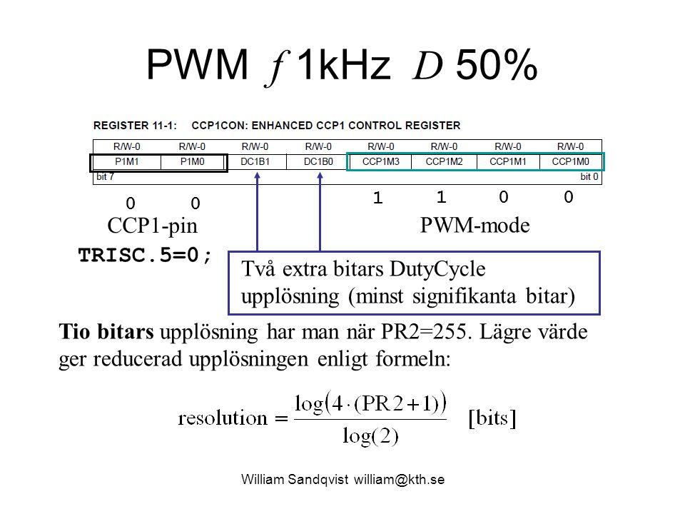 PWM f 1kHz D 50% William Sandqvist william@kth.se