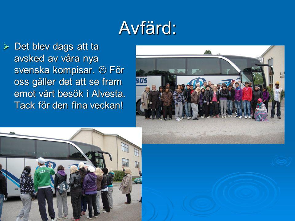Avfärd:  Det blev dags att ta avsked av våra nya svenska kompisar.