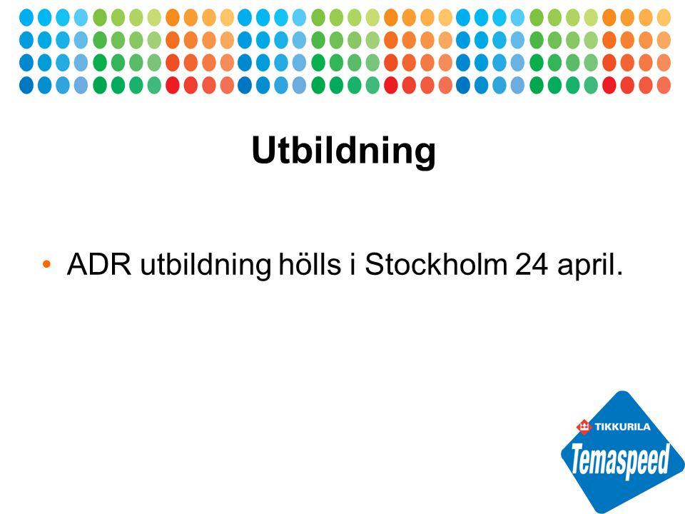 Utbildning ADR utbildning hölls i Stockholm 24 april.