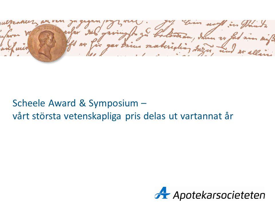 Scheele Award & Symposium – vårt största vetenskapliga pris delas ut vartannat år