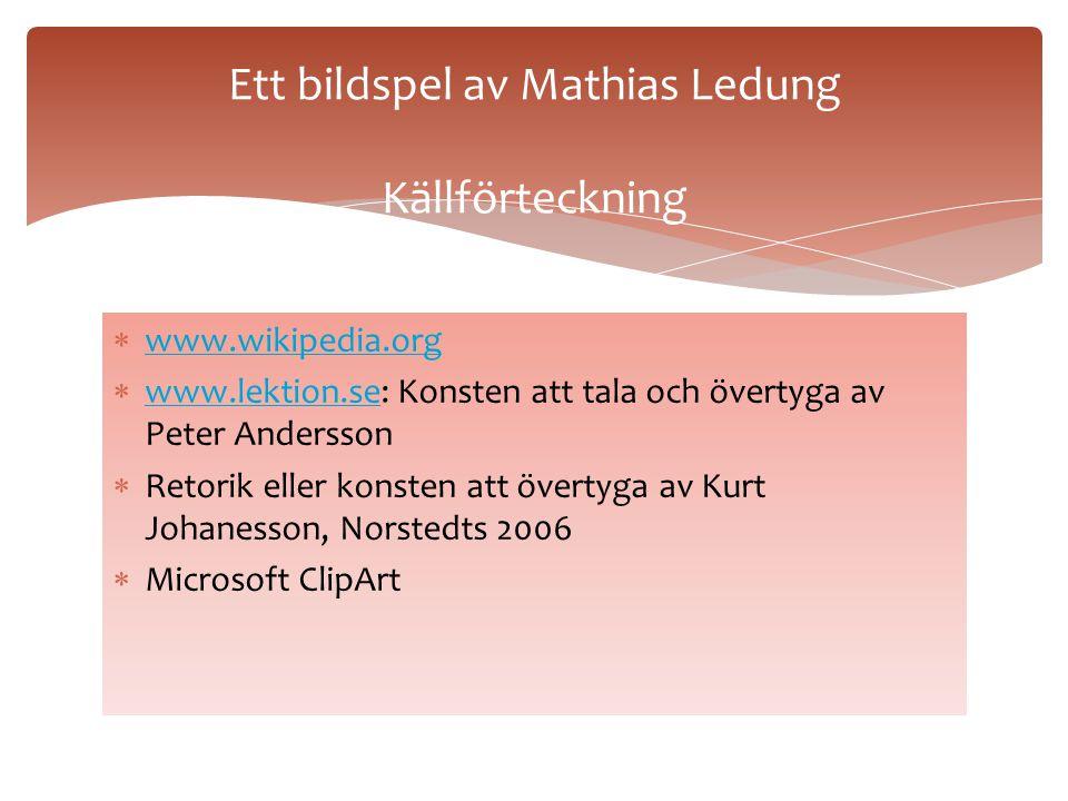 Klicka på följande länkar för att se och höra på berömda tal:  Om sannolikhet med Tage Danielsson Om sannolikhet med Tage Danielsson  Olof Palme kri
