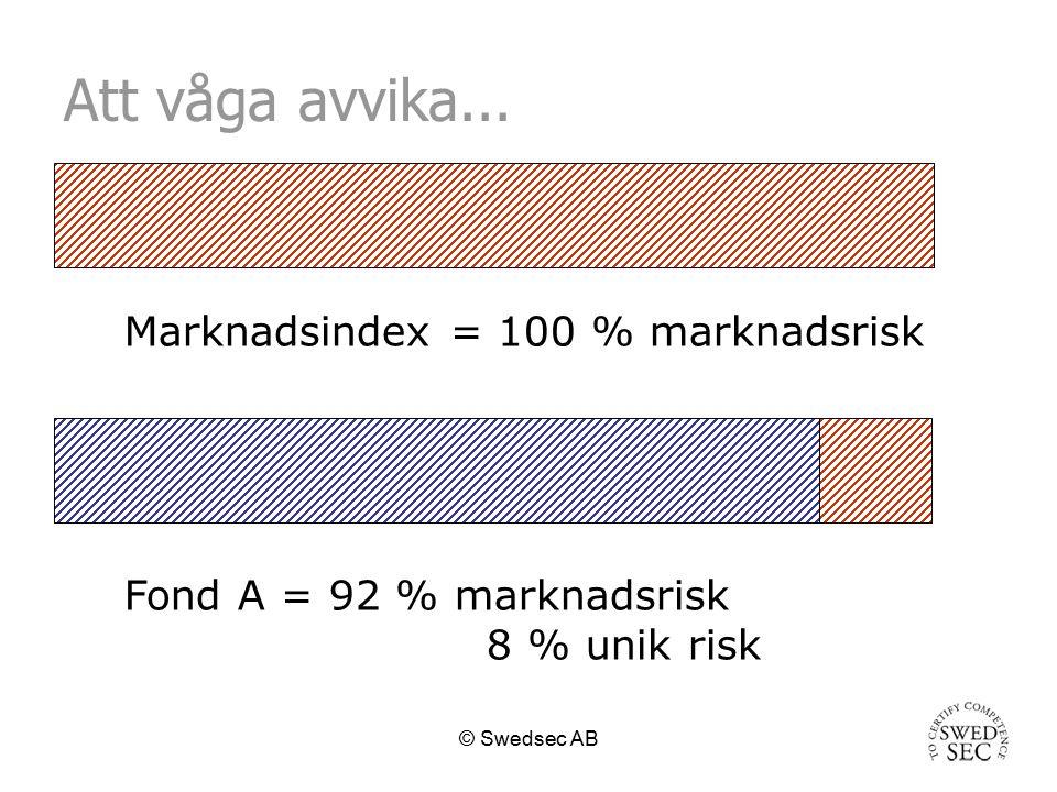 © Swedsec AB Avslutande kommentarer Det finns olika definitioner av risker.