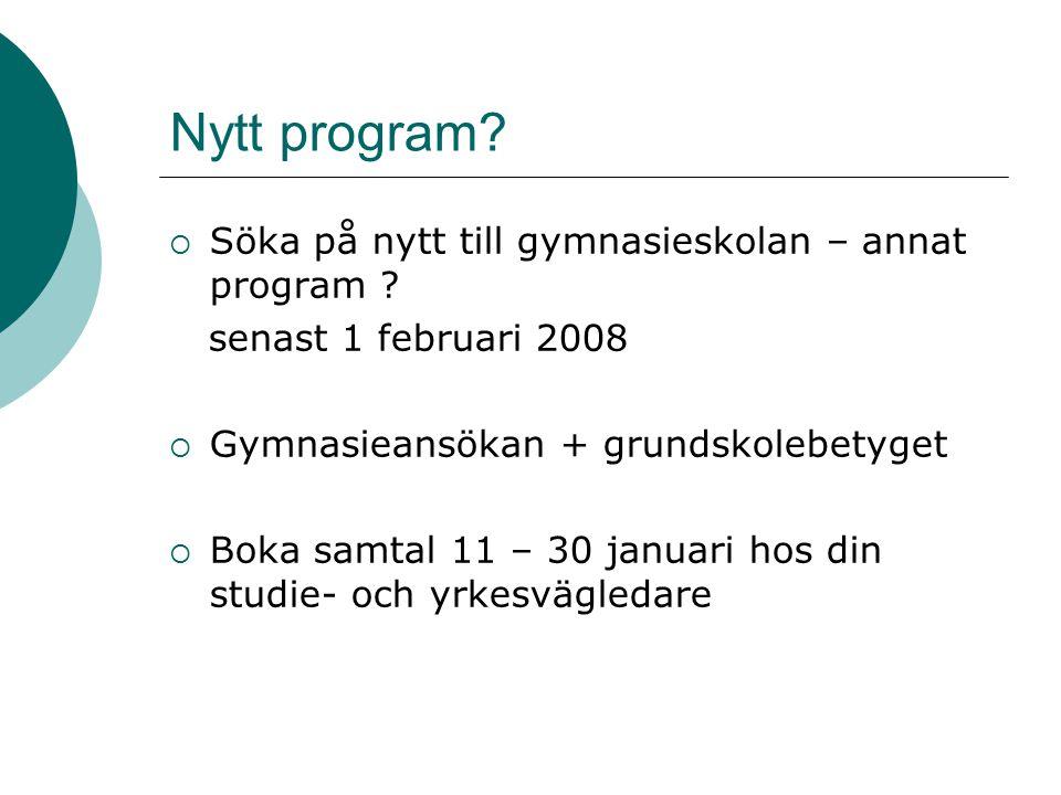 Nytt program.  Söka på nytt till gymnasieskolan – annat program .