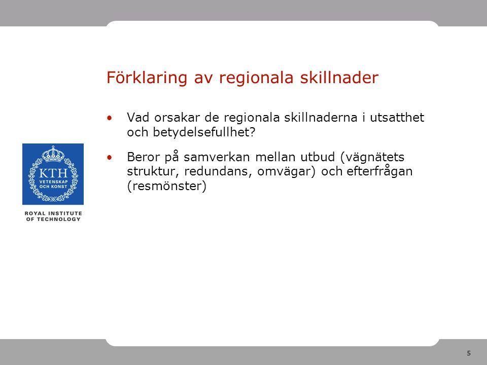 5 Förklaring av regionala skillnader Vad orsakar de regionala skillnaderna i utsatthet och betydelsefullhet.