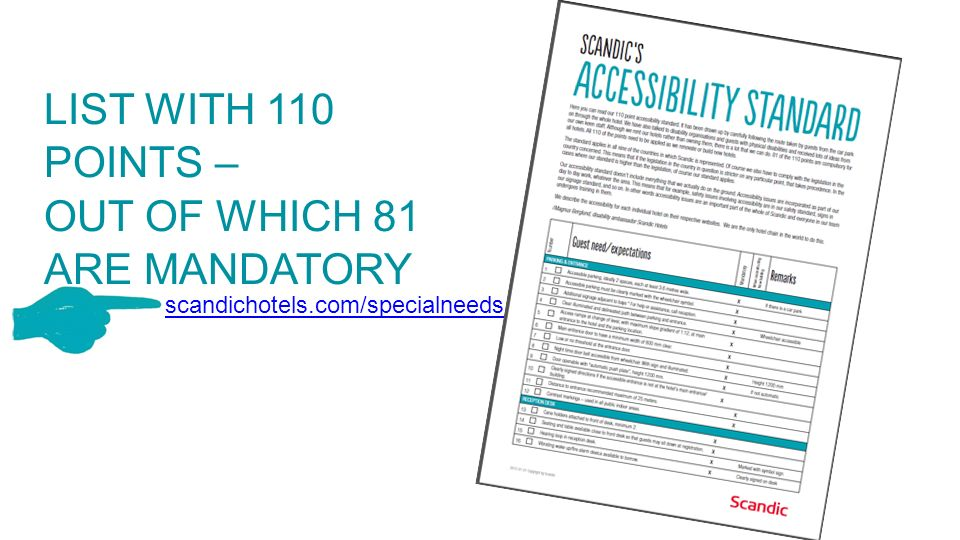 LIST WITH 110 POINTS – OUT OF WHICH 81 ARE MANDATORY scandichotels.com/specialneeds
