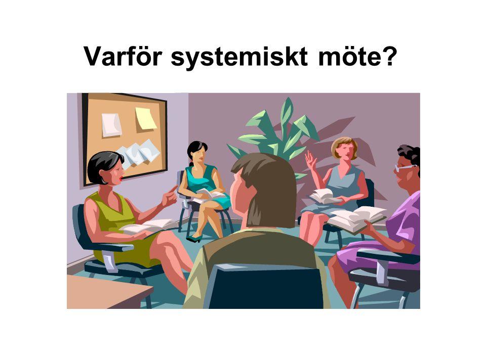 Varför systemiskt möte?