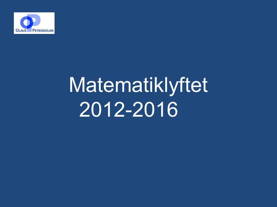 Matematiklyftet 2012-2016