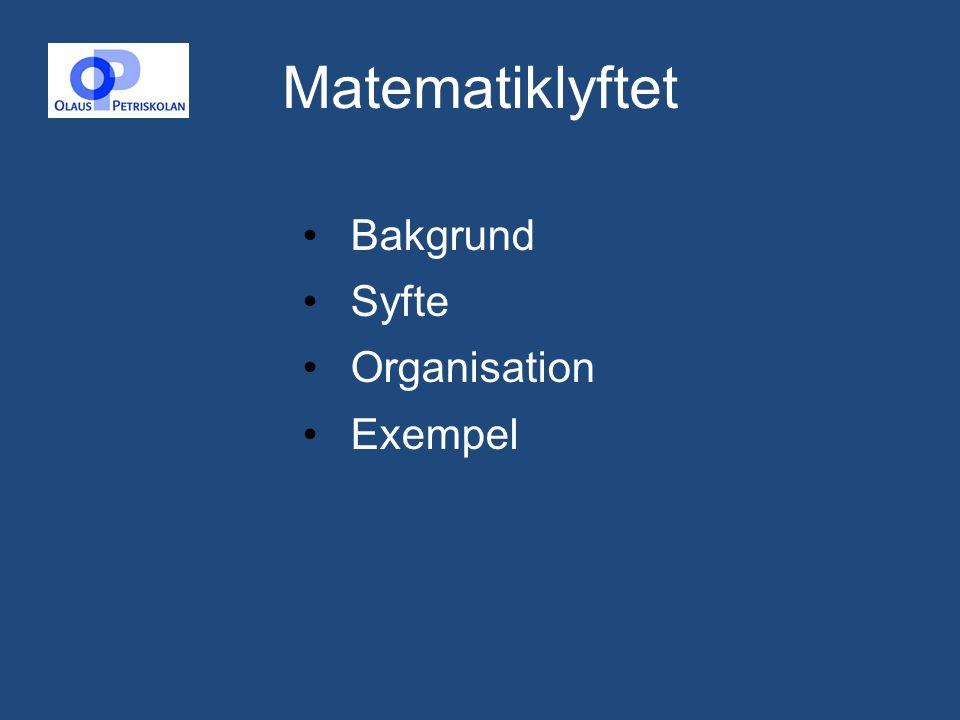 Matematiklyftet Bakgrund Syfte Organisation Exempel