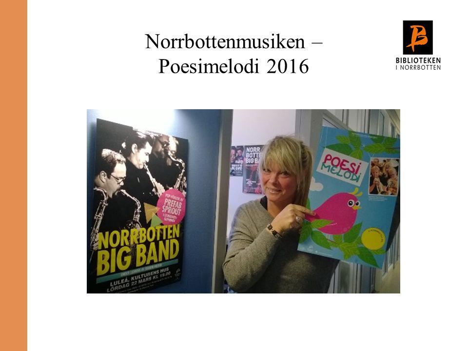 Norrbottenmusiken – Poesimelodi 2016