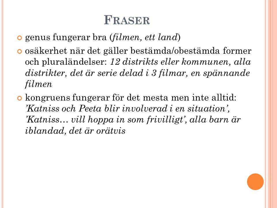 F RASER genus fungerar bra ( filmen, ett land ) osäkerhet när det gäller bestämda/obestämda former och pluraländelser: 12 distrikts eller kommunen, al