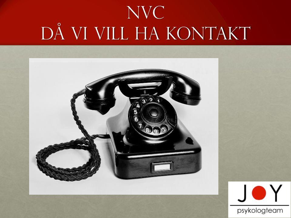 NVC då vi vill ha kontakt