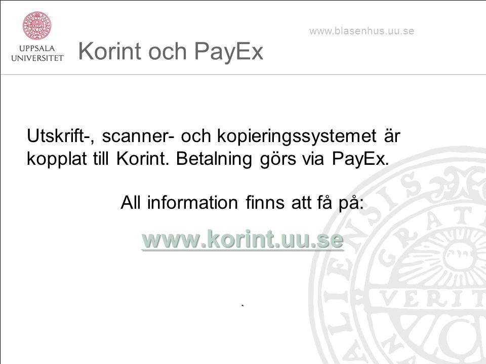 Utskrift-, scanner- och kopieringssystemet är kopplat till Korint.