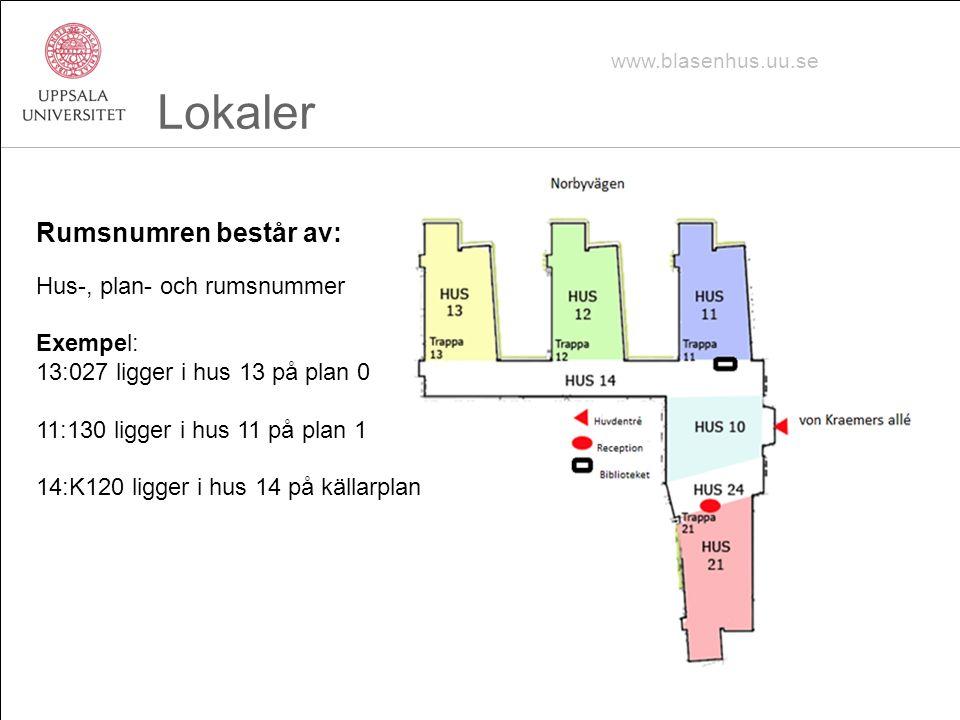 www.blasenhus.uu.se Lokaler Rumsnumren består av: Hus-, plan- och rumsnummer Exempel: 13:027 ligger i hus 13 på plan 0 11:130 ligger i hus 11 på plan 1 14:K120 ligger i hus 14 på källarplan
