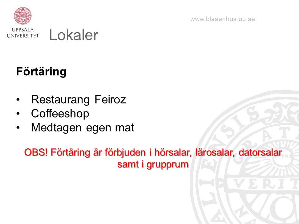 Förtäring Restaurang Feiroz Coffeeshop Medtagen egen mat OBS.