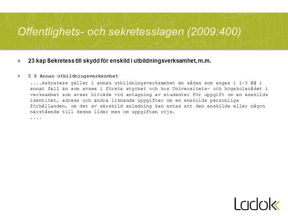 Offentlighets- och sekretesslagen (2009:400) »23 kap Sekretess till skydd för enskild i utbildningsverksamhet, m.m.