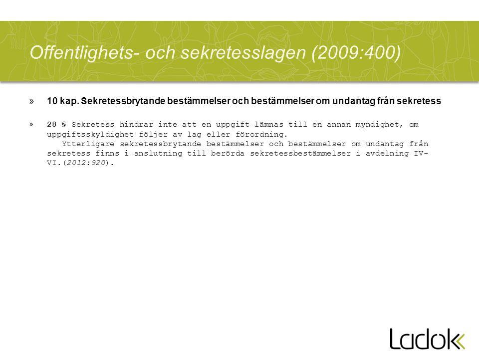 Offentlighets- och sekretesslagen (2009:400) »10 kap.