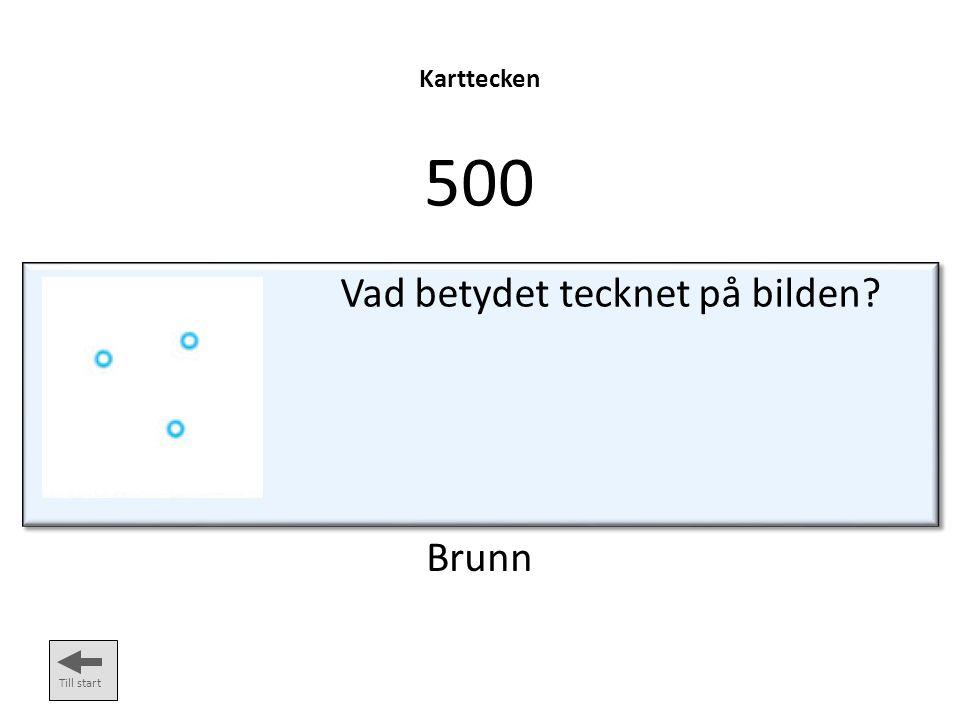 Fler karttecken 500 Till start Vad betyder tecknet på bilden? (Opasserbart) vattendrag