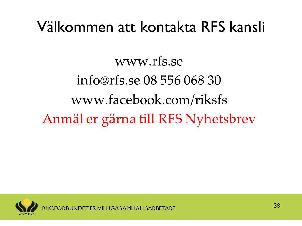 www.rfs.se RIKSFÖRBUNDET FRIVILLIGA SAMHÄLLSARBETARE Välkommen att kontakta RFS kansli www.rfs.se info@rfs.se 08 556 068 30 www.facebook.com/riksfs An