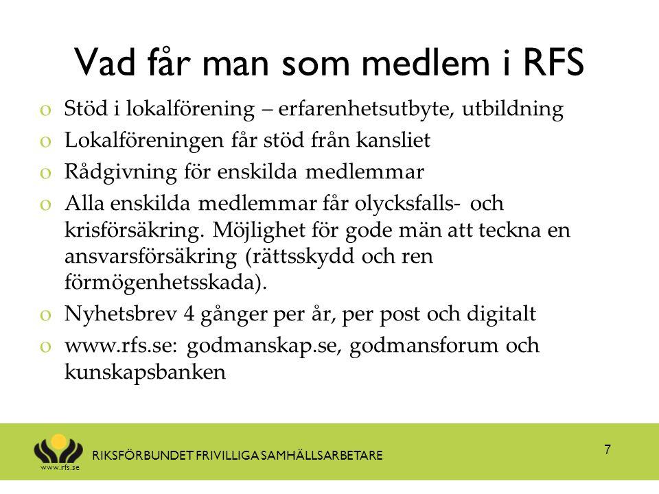 www.rfs.se RIKSFÖRBUNDET FRIVILLIGA SAMHÄLLSARBETARE Samarbete för förbättrad rättssäkerhet i lagreglerade frivilliguppdrag oMetod som bygger på samverkan över myndighetsgränser och med frivilligarbetare för förbättrat stöd till de frivilliga oMål - brukaren/huvudmannen/klienten/patienten som får stödet ska få en rättssäker insats med kvalitet 8