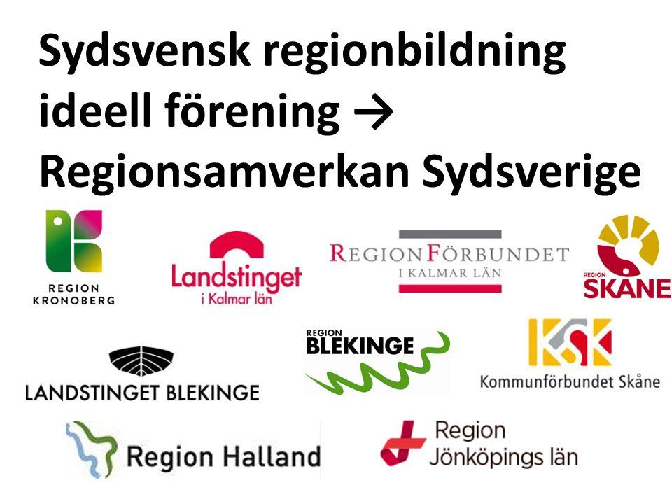 Regionsamverkan Sydsverige (från 2016) Syfte att utveckla samarbetet mellan verksamheterna i regiondelarna Målsättningen att skapa en grund för ökad tillväxt i Sydsverige i ekonomiskt, ekologiskt, kulturellt och socialt hänseende.