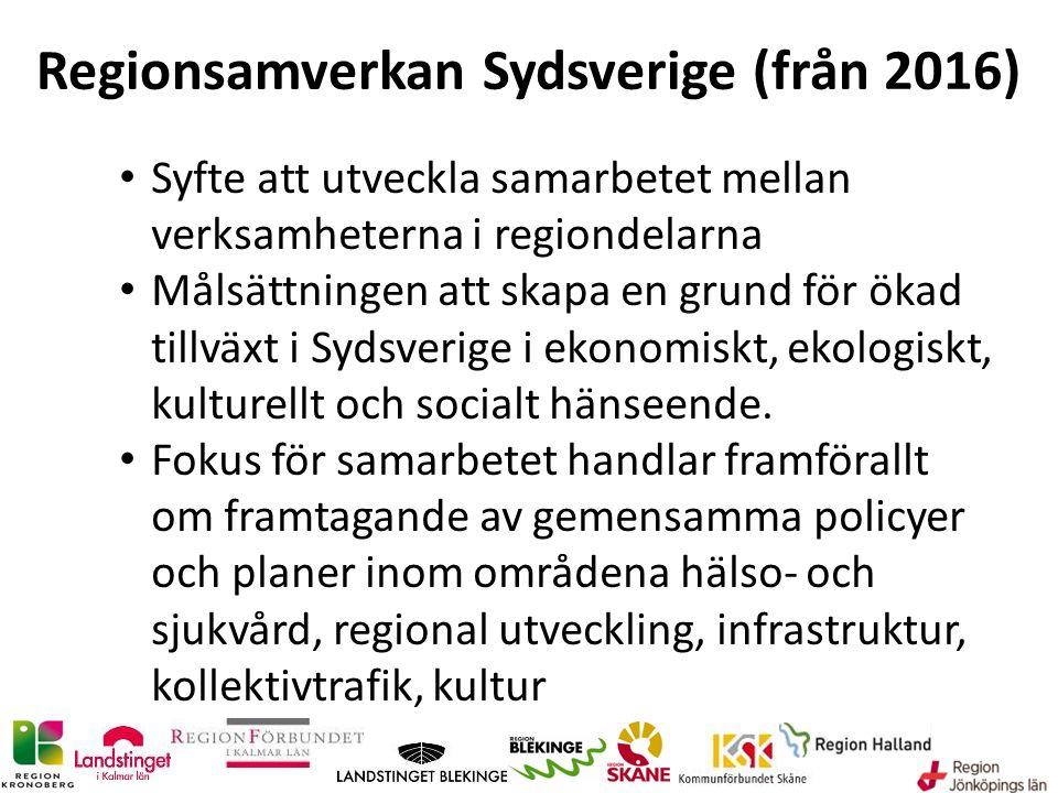 Regionsamverkan Sydsverige (från 2016) Syfte att utveckla samarbetet mellan verksamheterna i regiondelarna Målsättningen att skapa en grund för ökad t