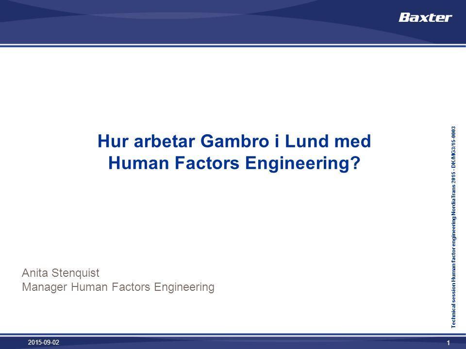 2015-09-02 1 Hur arbetar Gambro i Lund med Human Factors Engineering.