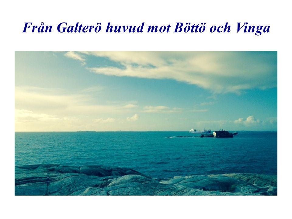 Från Galterö huvud mot Böttö och Vinga