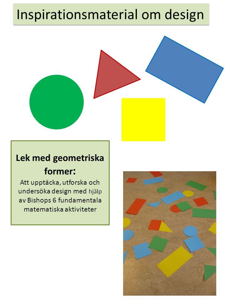 Referenser: Doverborg Elisabeth och Emanuelsson Göran (2010) Små barns matematik.
