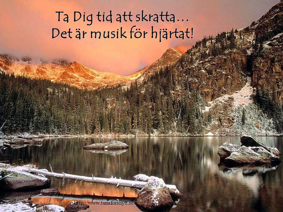 Ta Dig tid att skratta… Det är musik för hjärtat! http://www.tunaforsnytt.se/
